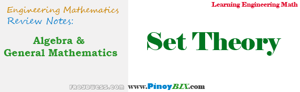 Algebra and General Mathematics: Set Theory