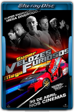 Super Velozes, Mega Furiosos Torrent dublado