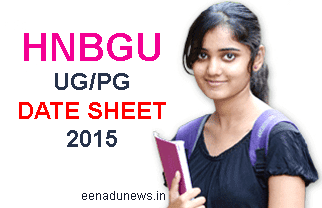 HNBGU UG/PG Date Sheet 2015, www.hnbgu.ac.in UG Date Sheet 2015 For Regular / Backlog Paper, HNBGU BA, BCOM, BSc, B.Ed Date Sheet 2015 Semester wise, HNBGU MBA MCA M.Ed MA Date Sheet 2015