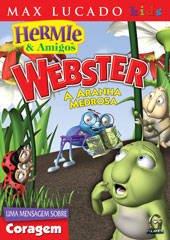 WEBSTER, A ARANHA MEDROSA