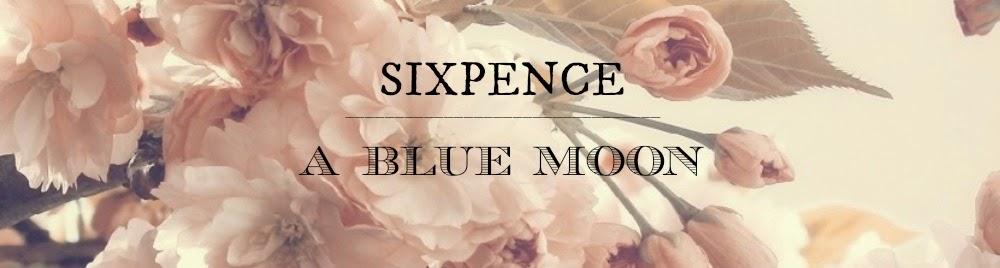Sixpence & A Blue mOOn
