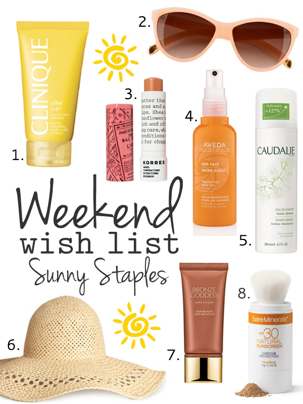 Weekend Wish List – Sunny Staples