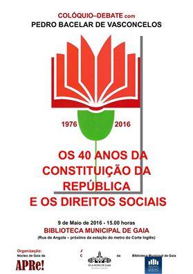 """Núcleo APRe! Gaia, Colóquio/Debate """"Os 40 anos da Constituição da República e os Direitos Sociais"""""""