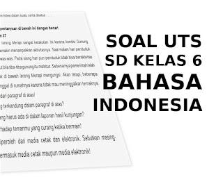 Soal UTS Bahasa Indonesia SD Kelas 6