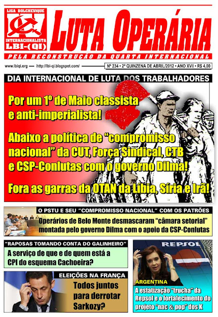 LEIA A EDIÇÃO DO JORNAL LUTA OPERÁRIA, Nº 234, 2ª QUINZENA DE ABRIL/2012