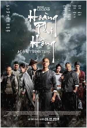 Hoàng Phi Hồng: Bí Ẩn Một ... -  Rise Of The ...