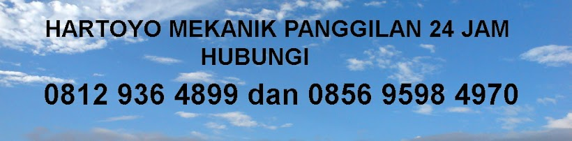 Mekanik Panggilan - 0812 936 4899 atau 0856  9598 4970