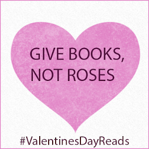 Give Books, Not Roses Giveaway!!