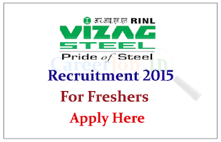 Rashtriya Ispat Nigam Limited (Vizag Steel Plant) Recruitment 2015 for the Freshers for Post of Management Trainee