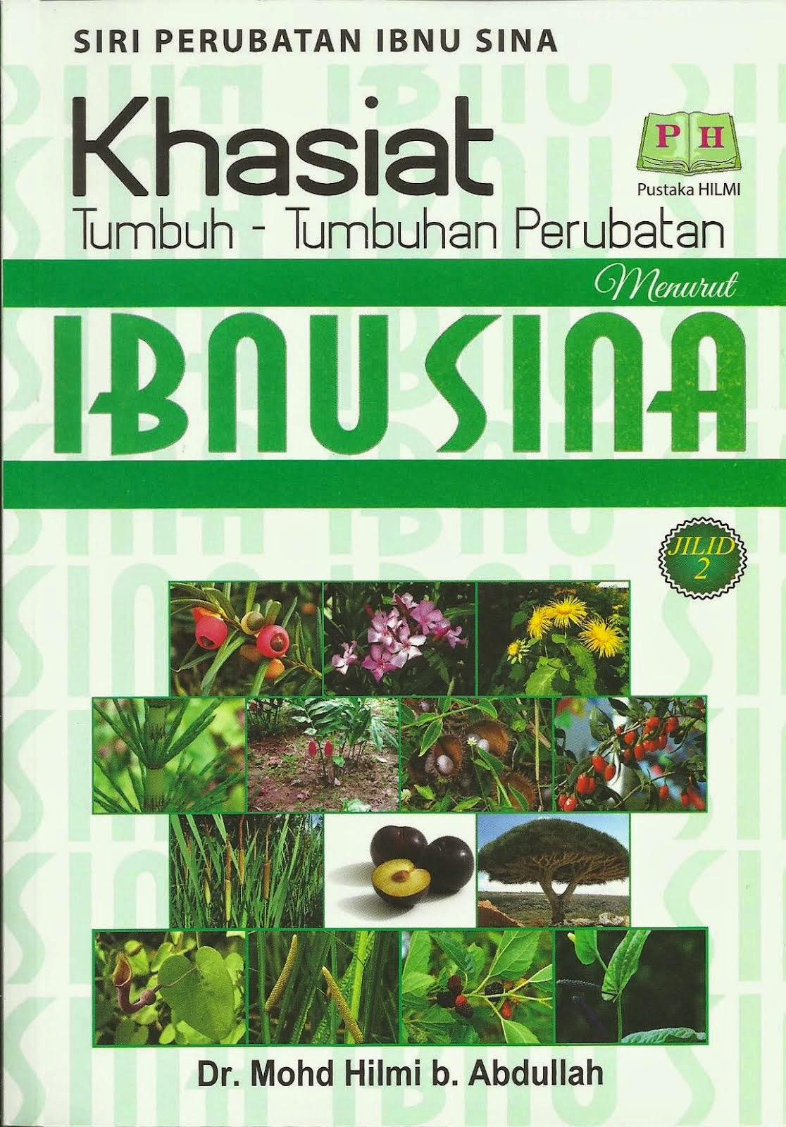 Khasiat Tumbuh-Tumbuhan Perubatan Menurut Ibnu Sina (Jilid 2)