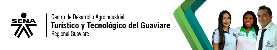 Centro de Desarrollo Agroindustrial, Turístico y Tecnológico del Guaviare