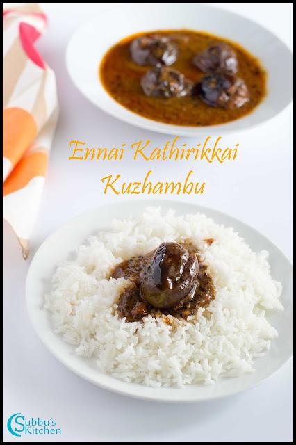 Ennai Kathrikai Kuzhambu / Fried Brinjal cooked in a Tangy Gravy