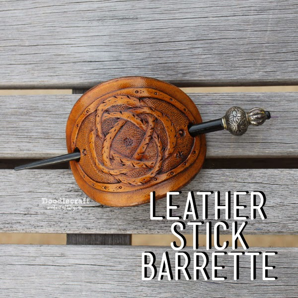 http://www.doodlecraftblog.com/2014/12/leather-carved-stick-barrette.html