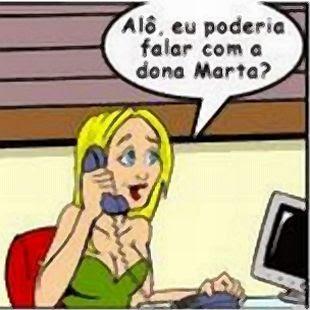 Loira telefona procurando Dona Marta