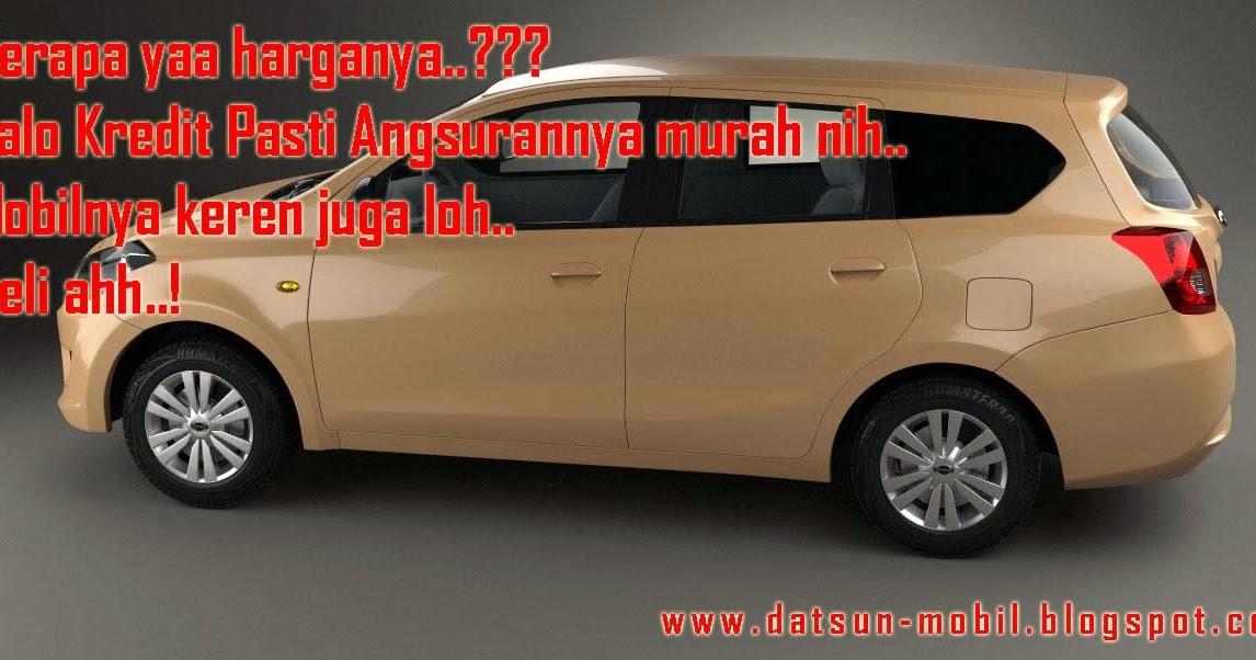 Harga dan Paket Kredit Datsun Go Plus Nusantara ~ DATSUN MOBIL