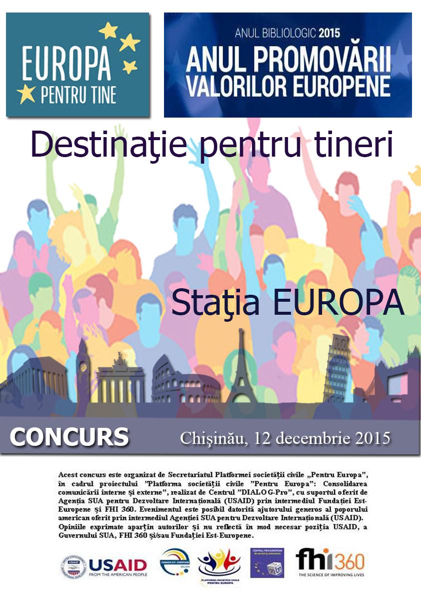 """Concursul """"Destinaţie pentru tineri: Staţia Europa"""""""