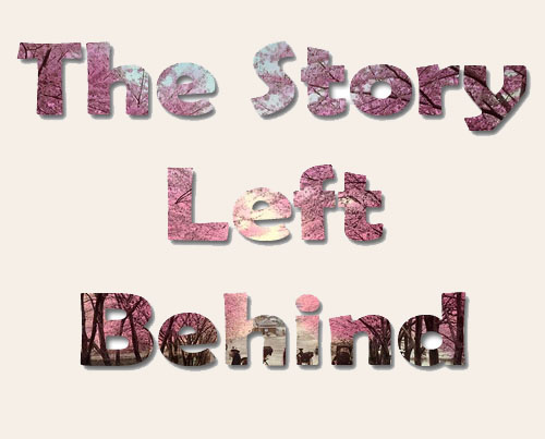 The Story Left Behind