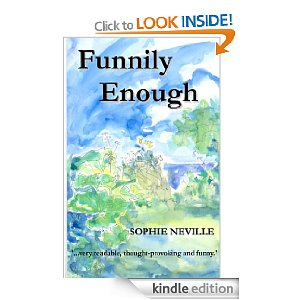 'Funnily Enough' by Sophie Neville a bestseller on Amazon Kindle