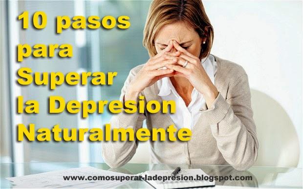 superar la depre, superar la depresion, superar la depresion naturalmente, superar la depresion sin pastillas,