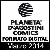 Planeta DeAgostini Cómics: Novedades Marzo 2014 en formato digital