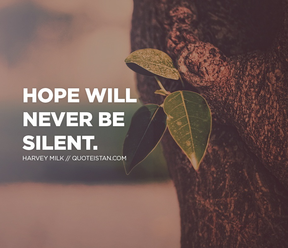 Hope will never be silent.