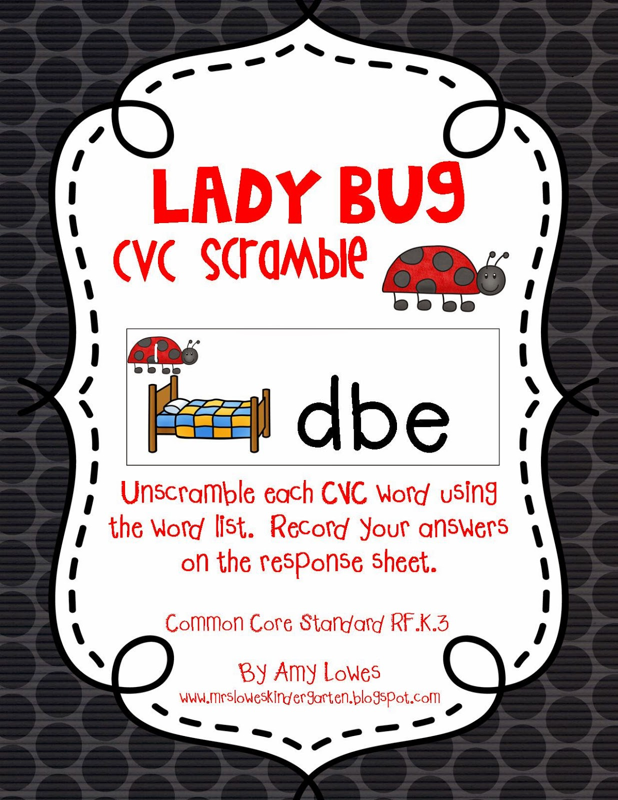 http://www.teacherspayteachers.com/Product/Lady-Bug-CVC-Scramble-1226496