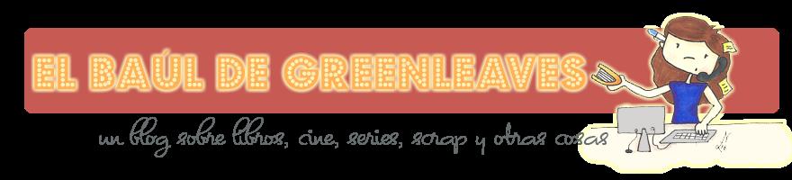 El Baúl de Greenleaves