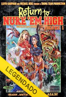 Return to Nuke 'Em High Volume 1 – Legendado