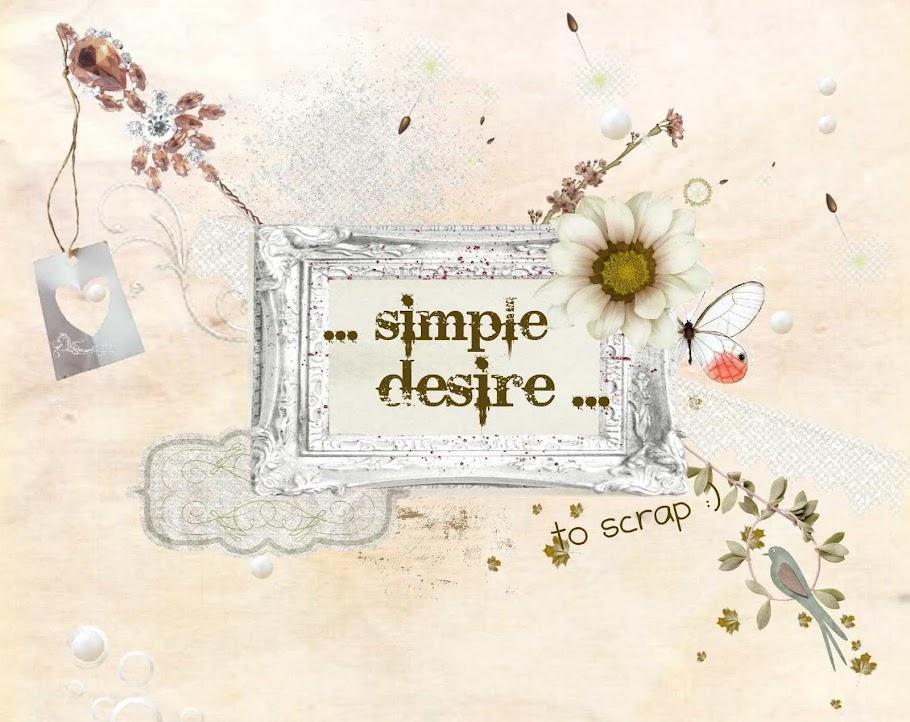 ... simple desire ...