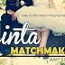 Cinta Matchmaker -Bab 21-