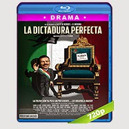 La Dictadura Perfecta (2014) BRRip 720p Audio Latino