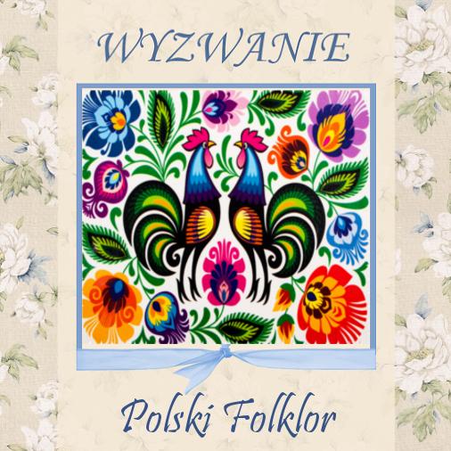 brałam w tym udział-polski folklor
