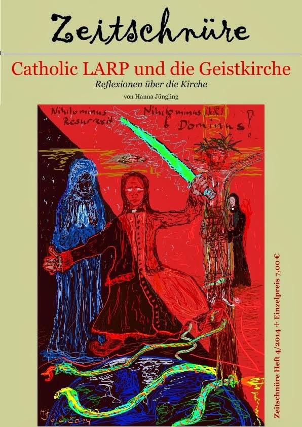 Catholic LARP und die Geistkirche