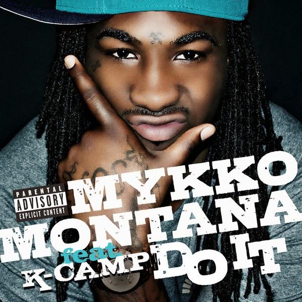 Mykko Montana - Do It (feat. K-Camp) - Single  Cover