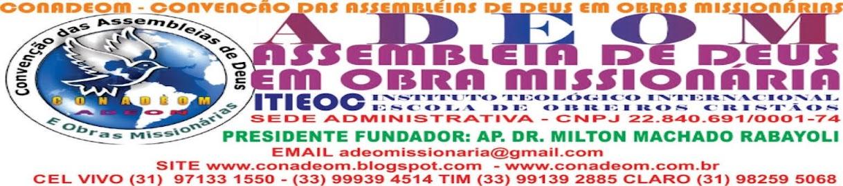 ADEOM - ASSEMBLÉIA DE DEUS EM OBRA MISSIONÁRIA