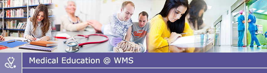 Medical Education @ WMS