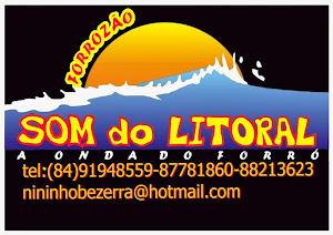 """""""Grupo Som do Litoral"""" Fones para contatos;(084)-91948559 ou 87781860"""