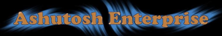 ASHUTOSH ENTERPRISE