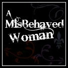 MisBehaved Woman