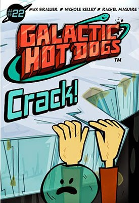 Galatic Hot Dogs - Chapter 22 - Crack!