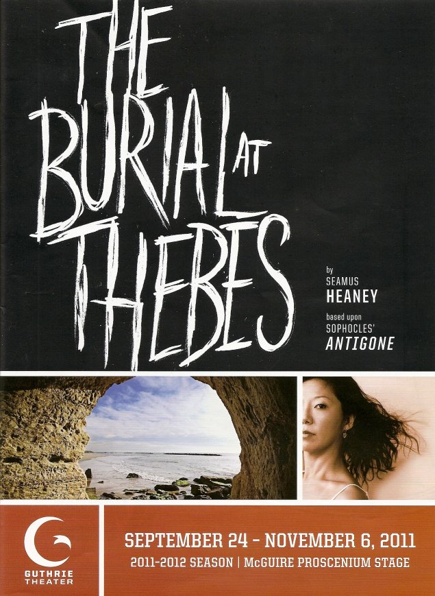 chorus burial at thebes Chorus, who starts the performance as he enters the bare stage and quietly   the burial at thebes: a version of sophocles' antigone, by sea mus heaney.
