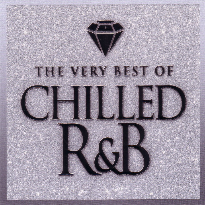 Download [Mp3]-[Hit Music R&B] ที่สุดของเพลง R&B รวมมาให้ฟัง VA – The Very Best Of Chilled R&B (2015) @320kbps 4shared By Pleng-mun.com