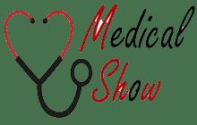 Medical Show