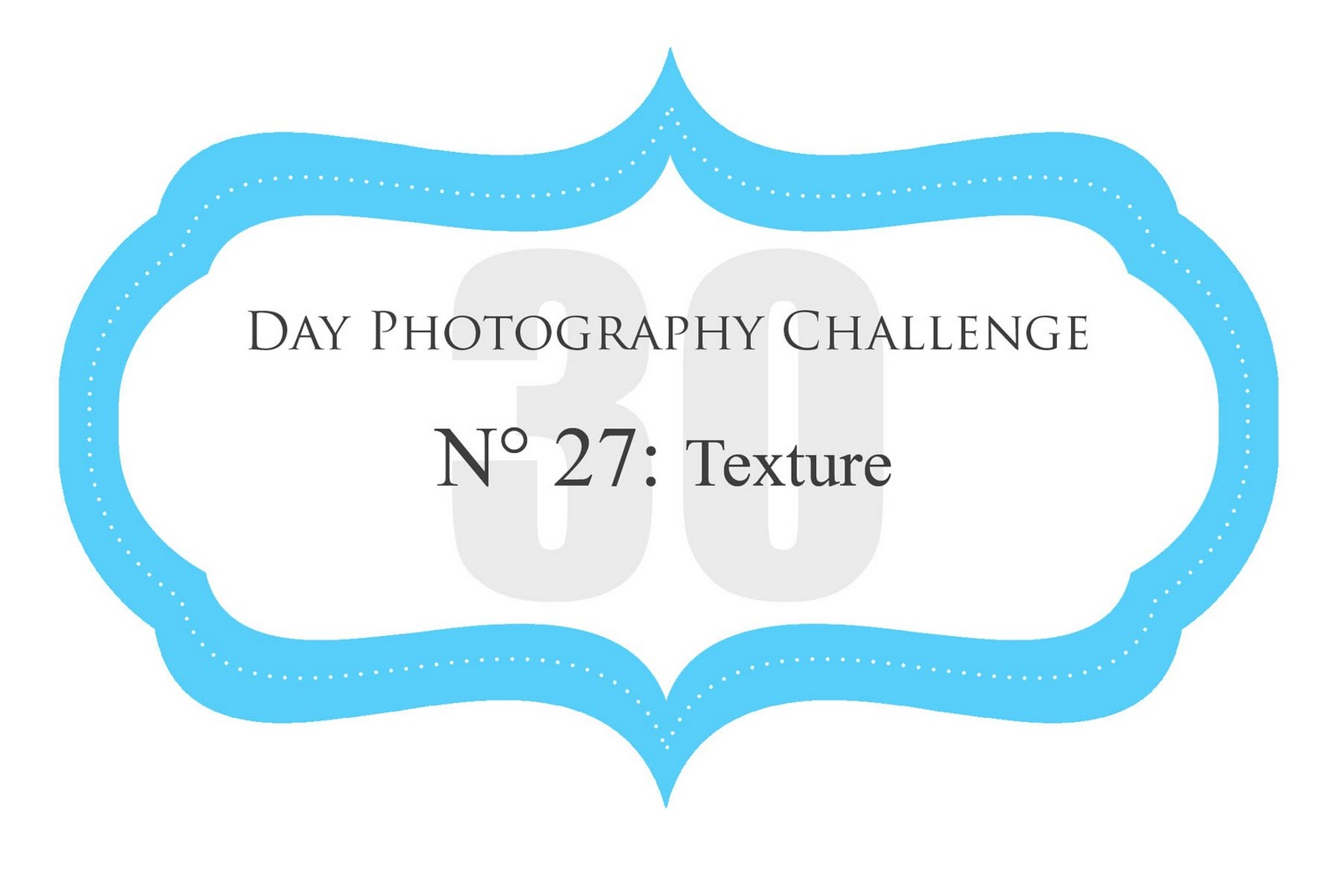 Day 27 - Photography Challenge