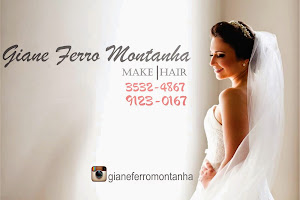 Giane Ferro Montanha:  Make - Hair