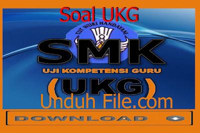 Unduh File Soal Latihan UKG 2015 SMK Semua Bidang
