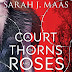 Mini Review: A Court of Thorns and Roses