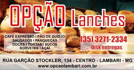 OPÇÃO LANCHES - LAMBARI