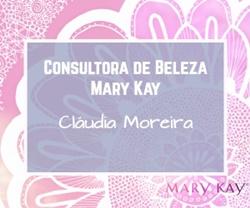 Parceria Consultora de Beleza Mary Kay Cláudia Moreira