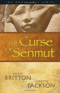 The CURSE OF SENMUT: An Ardis Cole Mystery